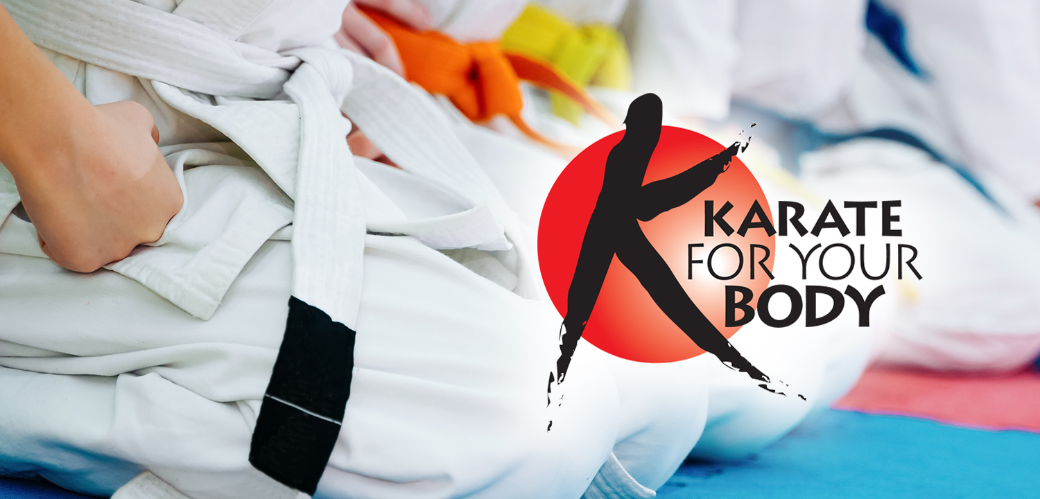 Karate For Your Body Karate Classes